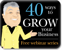 40 Ways To Grow Your Business FREE webinars